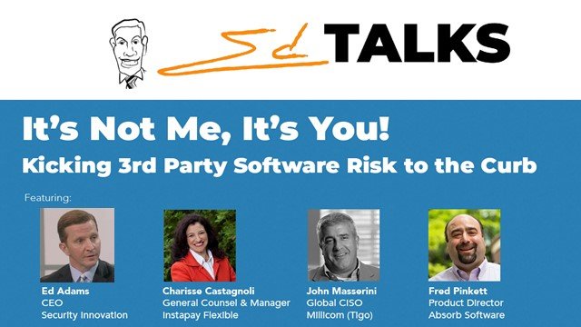 Ed Talks: Kicking 3rd-Party Software Risk to the Curb